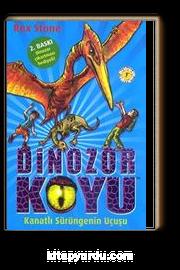 Dinozor Koyu 4 / Kanatlı Sürüngenin Uçuşu