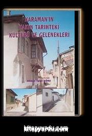 Karaman'ın Yakın Tarihteki Kültürü ve Gelenekleri (1-I-14)
