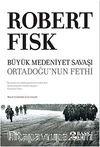 Büyük Medeniyet Savaşı & Ortadoğu'nun Fethi