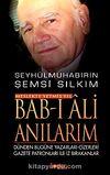 Bab-ı Ali Anılarım & Dünden Bugüne Yazarları-Çizerleri Gazete Patronları ile İz Bırakanlar