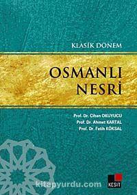 Klasik Dönem Osmanlı Nesri - Prof. Dr. Cihan Okuyucu pdf epub
