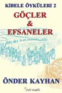 Göçler ve Efsanler / Kibele Öyküleri 2 - Önder Kayhan pdf epub