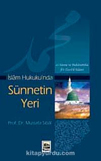 İslam Hukuku'nda Sünnetin Yeri - Prof. Dr. Mustafa Sibai pdf epub