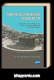 Türkiye Coğrafyasının Uygarlıkları  & Anadolu'nun, Trakya'nın Tarihi Coğrafya Bölgeleri ve Antik Kentleri