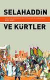 Selahaddin ve Kürtler & Haçlılar Döneminde Bir Topluluğun Kavranması