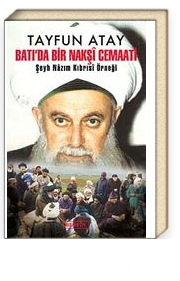 Batı'da Bir Nakşi Cemaati & Şeyh Nazım Kıbrısı Örneği
