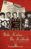 Baki Kalan Bu Kubbede & Türk Sanat Musıkisinin Altın Yılları