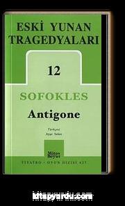 Eski Yunan Tragedyaları -12 / Antigone