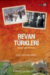Revan Türkleri & Erivan Türk Yurdudur