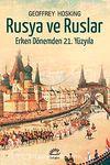 Rusya ve Ruslar & Erken Dönemden 21. Yüzyıla