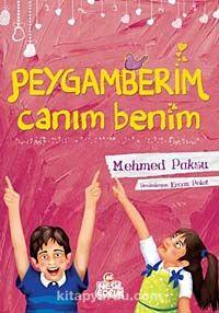 Peygamberim Canım Benim - Mehmed Paksu pdf epub