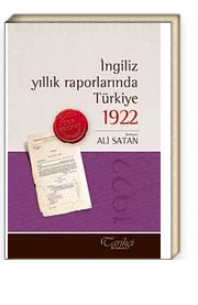 İngiliz Yıllık Raporlarında Türkiye 1922
