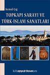 Topkapı Sarayı ve Türk-İslam Sanatları