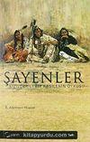 Şayenler & Kızılderili Bir Kabilenin Öyküsü