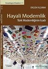 Hayali Modernlik & Türk Modernciliğinin İcadı