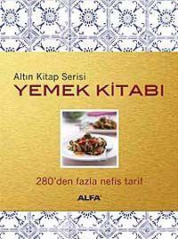 Altın Kitap Yemek Kitabı280'den Fazla Nefis Tarif - Piraye Erdoğan pdf epub
