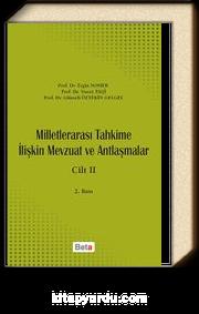 Milletlerarası Tahkime İlişkin Mevzuat ve Antlaşmalar Cilt : II