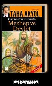Osmanlı ve İran'da Mezhep ve Devlet