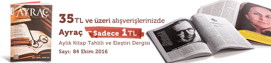 """35TL ve Üzeri Alışverişinize """" Ayraç Dergisi Sayı:84 Ekim 2016  """" Sadece 1 TL"""