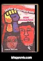 Latin Amerika'nın Atardamarları