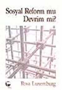 Sosyal Reform mu Devrim mi? - Rosa Luxemburg pdf epub