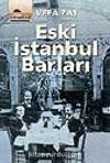 Eski İstanbul Barları
