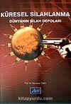 Küresel Silahlanma / Dünyanın Silah Depoları