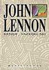 John Lennon - Kendi Yazdıkları