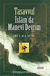 Tasavvuf: İslamda Manevi Devrim