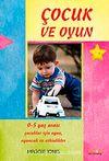 Çocuk ve Oyun / 0-5 Yaş Arası Çocuklar İçin Oyunlar ve Aktiviteler