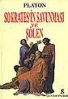 Sokrates'in Savunması ve Şölen