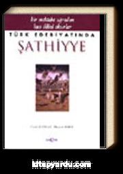 Türk Edebiyatında Şathiyye