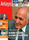 Anlayış/Mart 2008 / Aylık Siyaset, Ekonomi, Toplum Dergisi Alimin Ölümü Alemin Ölümüdür