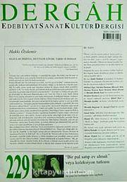 Dergah Edebiyat Sanat Kültür Dergisi Sayı:229 Mart 2009