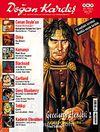 Doğan Kardeş Cilt: 2 Sayı: 15 Nisan 2009 / Aylık Çizgi Roman Dergisi