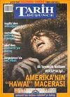 Tarih ve Düşünce Dergisi / Sayı:38 Nisan 2003