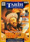 Tarih ve Düşünce Dergisi / Sayı:40 Haziran 2003
