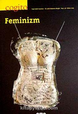 Cogito 58 & Üç Aylık Düşünce Dergisi Bahar 2009 & Feminizm
