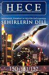 Sayı:150-151-152-Haziran-Temmuz-Ağustos 2009-Özel Sayı 18 Hece Aylık Edebiyat Dergisi