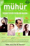 Mühür İki Aylık Şiir ve Edebiyat Dergisi Yıl:5 Sayı:26 Temmuz Ağustos 2009