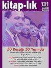 Kitap-lık Sayı: 131 Ekim 2009 / 50 Kuşağı 50 Yaşında