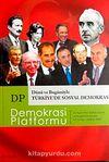 Demokrasi Platformu/Sayı:12 Yıl:3 Güz 2007/Üç Aylık Fikir-Kültür-Sanat ve Araştırma Dergisi