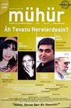 Mühür İki Aylık Şiir ve Edebiyat Dergisi Yıl:5 Sayı:27 Ekim-Kasım-Aralık 2009