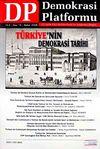 Demokrasi Platformu/Sayı:14 Yıl:4 Bahar 2008/Üç Aylık Fikir-Kültür-Sanat ve Araştırma Dergisi