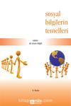 Sosyal Bilgilerin Temelleri / Ali Sinan Bilgili