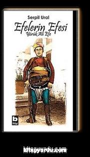 Efelerin Efesi & Yörük Ali Efe