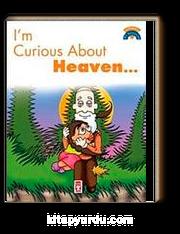 I'm Curious About Heaven / Cenneti Merak Ediyorum