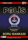 2011 Polis Sınavlarına Hazırlık Soru Bankası