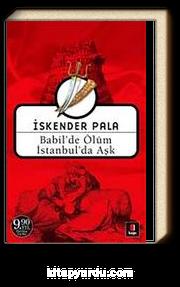 Babil'de Ölüm İstanbul'da Aşk (Cep Boy)