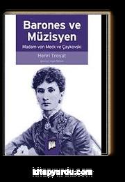 Barones ve Müzisyen & Madam von Meck ve Çaykovski